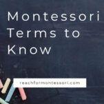 Terminología Montessori - 14 términos Montessori que debe conocer - La mamá con mentalidad Montessori 1